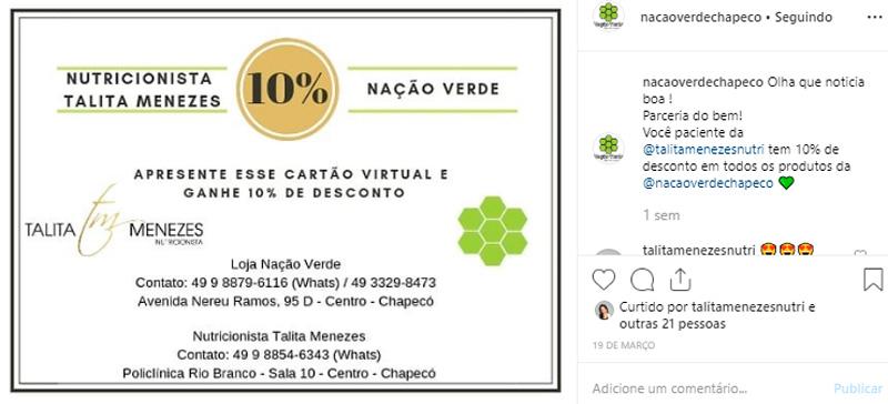 Postagem do instagram de uma parceria de desconto feita com a nutricionista @talitamenezesnutri e a @nacaoverdechapeco. São ações como essa que ajudam a aumentar a visibilidade da empresa.