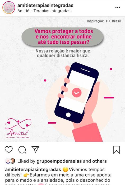 Postagem de instagram da Amitié Terapias Integradas sobre atendimento online durante a quarentena do coronavírus.